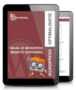 WP-Handleiding-Optimalisatie-Maak-je-WordPress-website-supersnel
