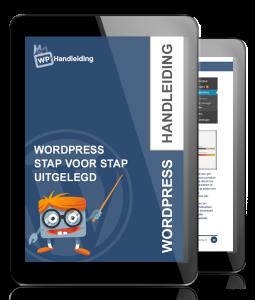 De Nederlandse WordPress Handleiding stap voor stap uitgelegd
