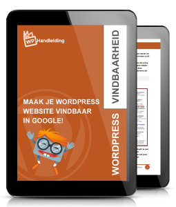 WP-Handleiding-Vindbaarheid-Maak-je-wordpress-website-vindbaar-in-google