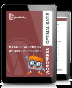 WordPress website snel maken met de WordPress optimalisatie handleiding