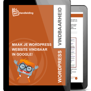 WordPress website vindbaar maken google met WordPress Google handleiding